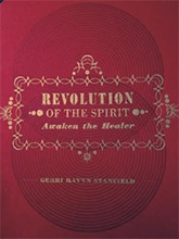 Revolution of the Spirit - Gerri Ravyn Stanfield