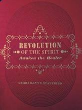 Revolution of the Spirit - Gerri Ravyn Stanfield